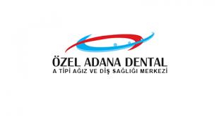 Özel Adana Dental Ağız Ve Diş Sağlığı Merkezi