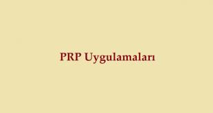 PRP Uygulamaları