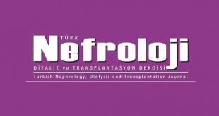 Türk Nefroloji Diyaliz ve Transplantasyon Dergisi