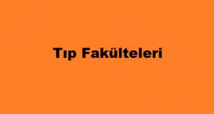 Türkiyedeki Tıp Fakülteleri Listesi
