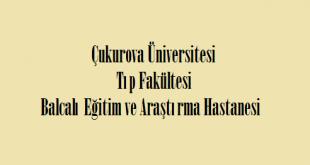 Çukurova Üniversitesi Tıp Fakültesi Balcalı Eğitim ve Araştırma Hastanesi