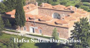 Hafsa Sultan Darüşşifası