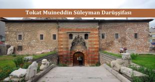 Tokat Muineddin Süleyman Darüşşifası