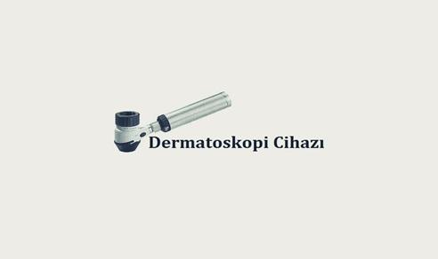 Dermatoskopi Cihazı