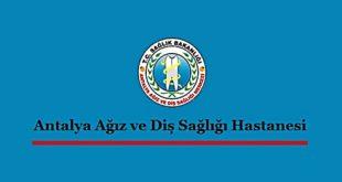Antalya Ağız ve Diş Sağlığı Hastanesi