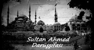 Sultan Ahmed Darüşşifası