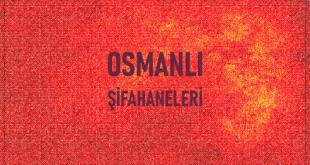 Osmanlı Şifahaneleri