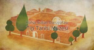 Hafsa Sultan Darüşşifası Tıp Tarihi Müzesi