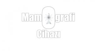 Mamografi Cihazı