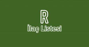 R ile başlayan İlaç Listesi