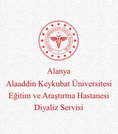 Antalya Alaaddin Keykubat Üniversitesi Eğitim ve Araştırma Hastanesi Diyaliz Servisi