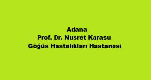 Prof. Dr. Nusret Karasu Göğüs Hastalıkları Hastanesi