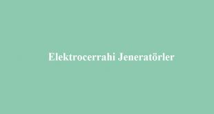 Elektrocerrahi Jeneratörler