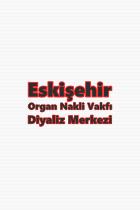 Eskişehir Organ Nakli Vakfı Diyaliz Merkezi