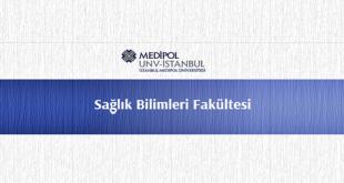 Medipol Üniversitesi Sağlık Bilimleri Fakültesi