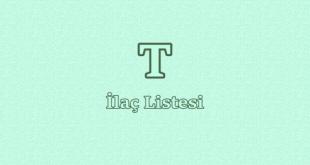 T ile başlayan İlaç Listesi