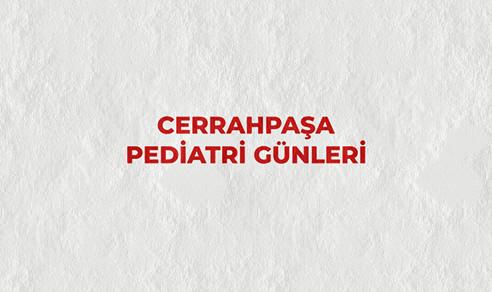Cerrahpaşa Pediatri Günleri
