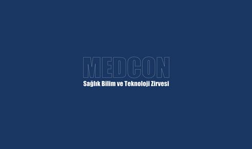 MEDCON - Sağlık, Bilim ve Teknoloji Zirvesi