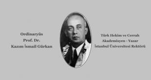 Ord. Prof. Dr. Kazım İsmail Gürkan