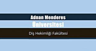 Adnan Menderes Üniversitesi Diş Hekimliği Fakültesi