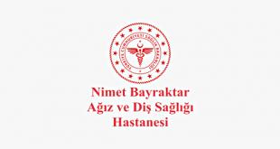 Nimet Bayraktar Ağız ve Diş Sağlığı Hastanesi