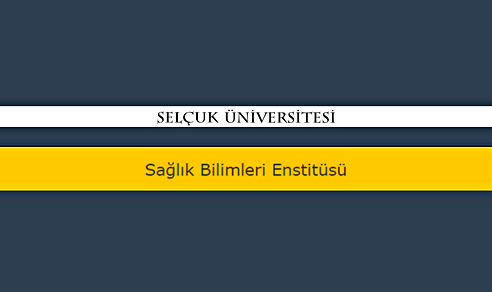 Selçuk Üniversitesi Sağlık Bilimleri Enstitüsü