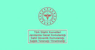 Türk Silahlı Kuvvetleri, Jandarma Genel Komutanlığı ve Sahil Güvenlik Komutanlığı Sağlık Yeteneği Yönetmeliği
