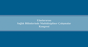 Uluslararası Sağlık Bilimlerinde Multidisipliner Çalışmalar Kongresi