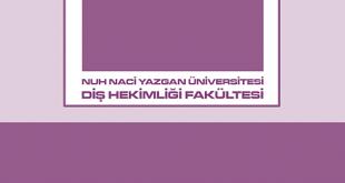 Nuh Naci Yazgan Üniversitesi Diş Hekimliği Fakültesi