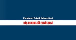 Karadeniz Teknik Üniversitesi Diş Hekimliği Fakültesi