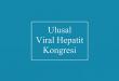 Ulusal Viral Hepatit Kongresi